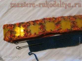 Мастер-класс: Чехол для спиц и переноса вязания из пластиковых бутылок