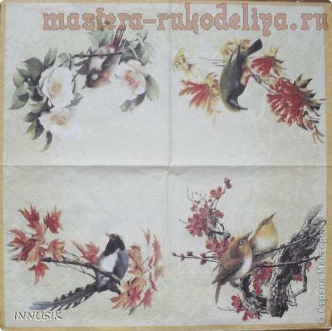 Мастер-класс по декупажу: Чайный домик; Птичьи трели.