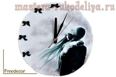 Мастер-класс по декупажу на дереве: Часы; Дыхание любви.