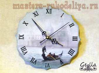 Мастер-класс по декупажу на дереве: Часы «Италия Джузеппе Десидери»