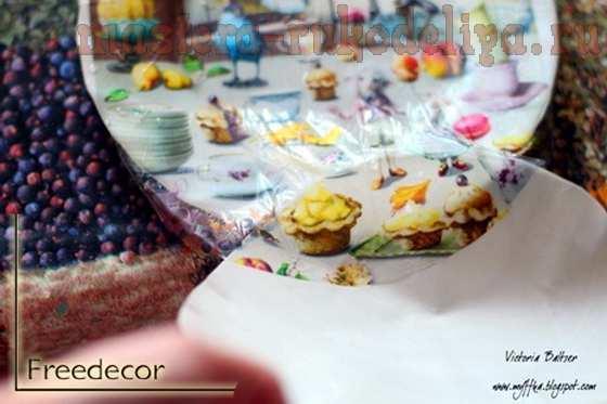 Мастер-класс по декупажу на стекле: Декоративная тарелка