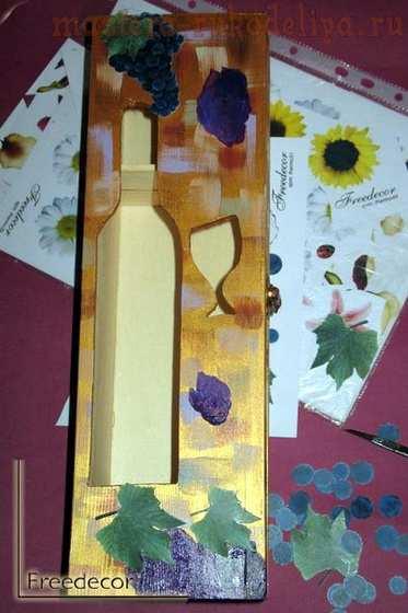 Мастер-класс по декупажу на дереве: Подарочный футляр для вина; Лоза.