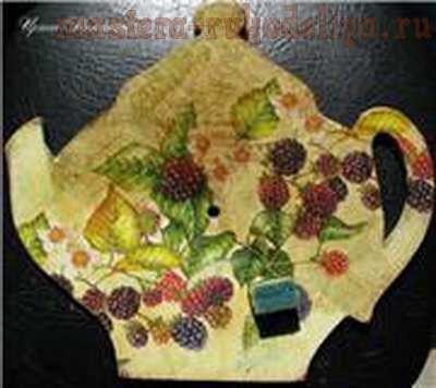 Мастер-класс по декупажу на дереве: Часы; Ежевичный чай.