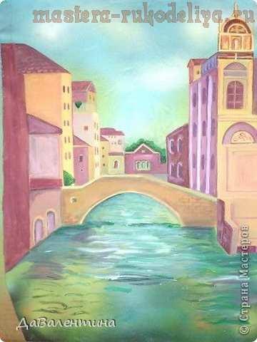 Мастер-класс по изделиям из кожи: Картина; Венеция.