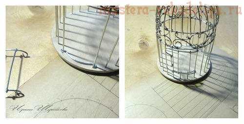 Мастер-класс по поделкам из проволоки: Декоративная клетка