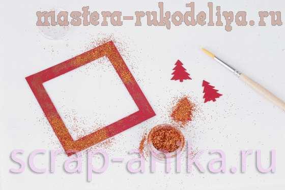 Мастер-класс по скрапбукингу: Большая новогодняя открытка