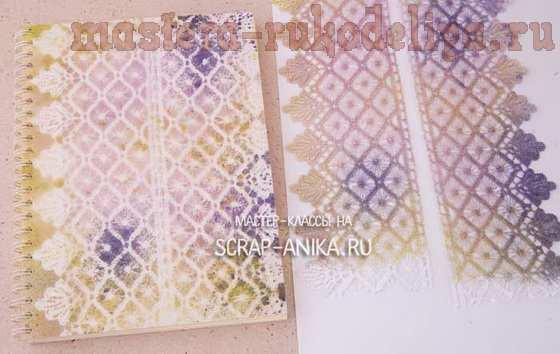 Мастер-класс по скрапбукингу: Декорирование готового блокнота на пружине