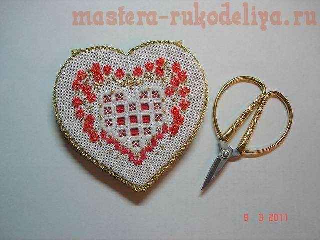 Мастер-класс по оформлению вышивки: Игольница-сердечко